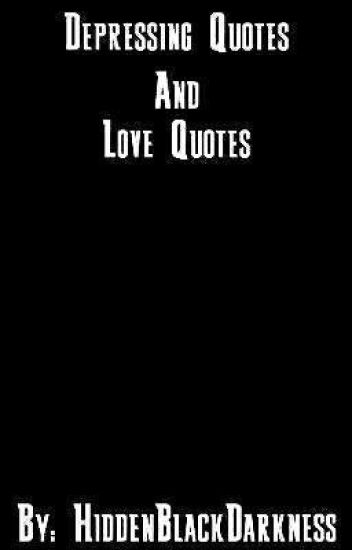Depressing Quotes And Love Quotes