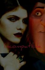 Incompatible: A Dracula Love Story by Wattgirl88