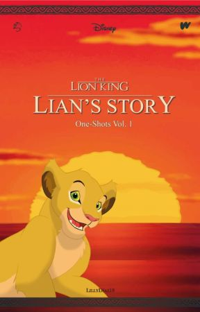 Lian's Story: One-Shots (Vol. 1) by LillyDiaz18