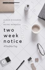 Two Week Notice #TheDiorTag by sourpatchedkid