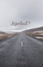 Kardad? by LadyPassword