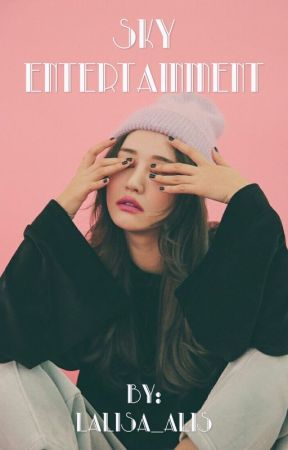 Sky Entertainment (APPLY FIC) by lalisa_alis
