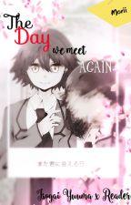 【 Isogai Yuuma x Reader: The day we meet again 】 by MoriiIsogai