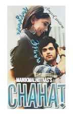Chahat -  Manik and Nandini [MaNan] One Shot.  by manikmalhotras