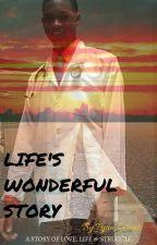 Ryan Grant: Life's Wonderful Story by Ryan_Grant