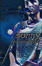 sorry- a tyler joseph x reader by cuteankles