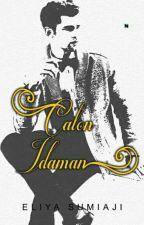 CALON IDAMAN (On Going) by elilcimcim