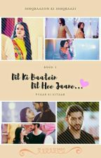 Dil Ki Baatein, Dil Hee Jaane by ArzooCreations