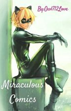Miraculous: Comics by Owl712Love