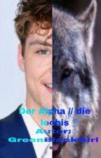 Der Alpha// Die lochis by GreenBlackGirl