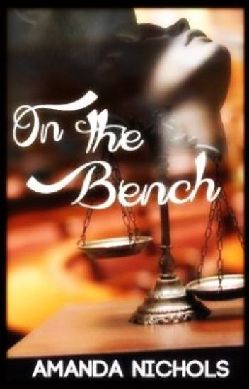 On the Bench [Sequel to On the Couch]