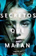 Secretos que matan © by MB1719