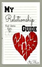 My Relationship Guide by ItsBlair