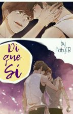 Di que sí! -  [Baekyeol/Chanbaek] by NatyCB