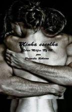 Série Mafia NY 02 -Minha Escolha by PriPity3