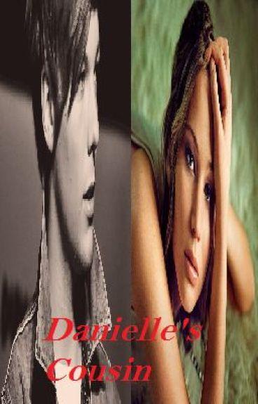 Danielle's Cousin: A Louis Tomlinson Love Story