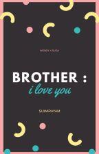 Brother | WENGA by suwegswan