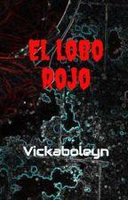 El lobo rojo (en modificaciones) by Vickaboleyn