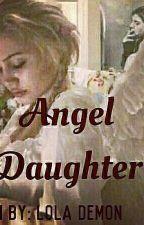 إبنة الملاك  by Lola_demon
