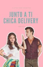 •Junto a ti,chica delivery•| lutteo by Gre1102