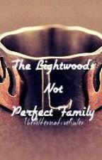 The Lightwood's (Not) Perfect Family by TheAlternativeRuler