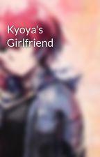 Kyoya's Girlfriend by SoraLink