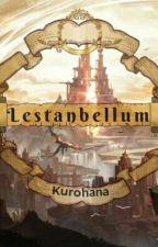 The Cruel Game of Lestanbellum by Kurohana_