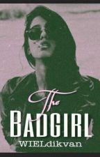 The badgirl by WIEldikvan
