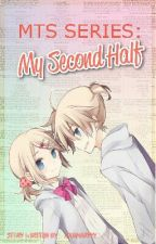 My Twin Sister Series: My Second Half (COMPLETED) by ayeinwonderland
