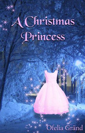 A Christmas Princess by OfeliaGrand