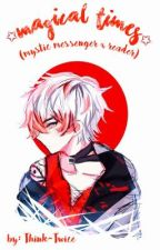 Magical Times (Mystic Messenger x Reader) (REQUESTS OPEN) by inari-emperor