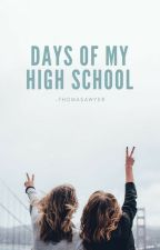 Days of my High school-A bit salty a bit sweet. by thomasawyer