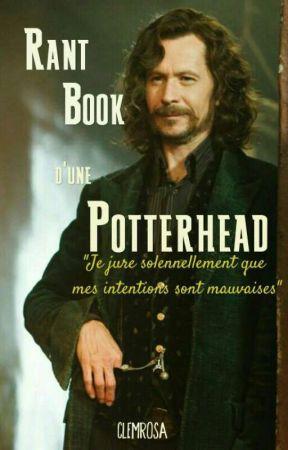 Rant Book d'une Potterhead  by cleemBlack