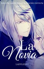 La Novia |Diabolik Lovers Lost Eden| (LUN #3) by LadyLizzy7