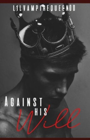 Against His Will (BoyXBoy)