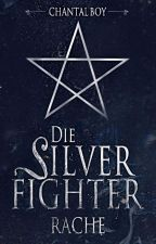 The Silverfighter by Chanti_TheBookworm
