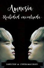 Amnesia (III) -Realidad encontrada- (YoonGi x Jimin x JungKook) by CynthiaMacchiato