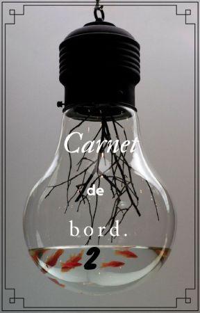 Carnet de bord 2 [rb] by Proutissime