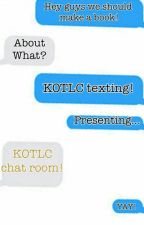 Kotlc Chat Room by sophieelisabeth101