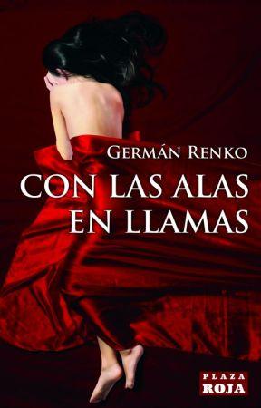 Con las alas en llamas (3a. edición) by ArkRenko