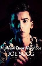 My Next Door Neighbor Joe Sugg by Killing_Lillies