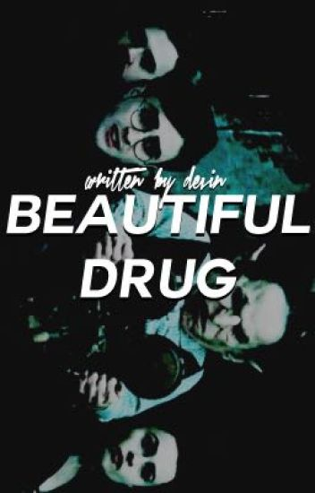 BEAUTIFUL DRUG ✦ H. POTTER, D. MALFOY