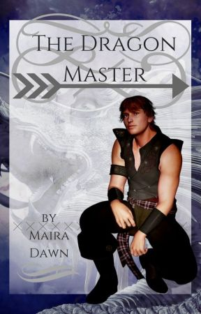 The Dragon Master by MairaDawn