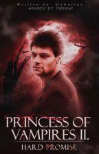 Princess of Vampires II - Hard Promise [DOKONČENO] by Just_BeeBee