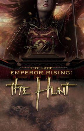 Emperor Rising: The Hunt by LB_Jade