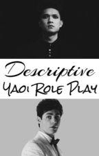 Descriptive Yaoi Role Play by Zacoir