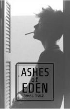 Ashes of Eden by Roiben
