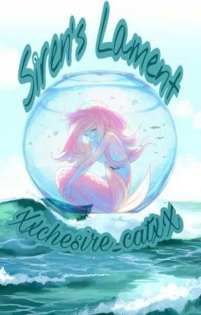 Siren's Lament by Xxchesire_catxX
