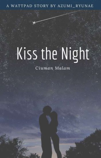 Kiss The Night
