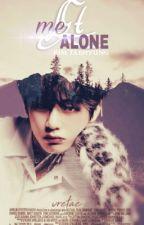 Let me alone.  by vretae